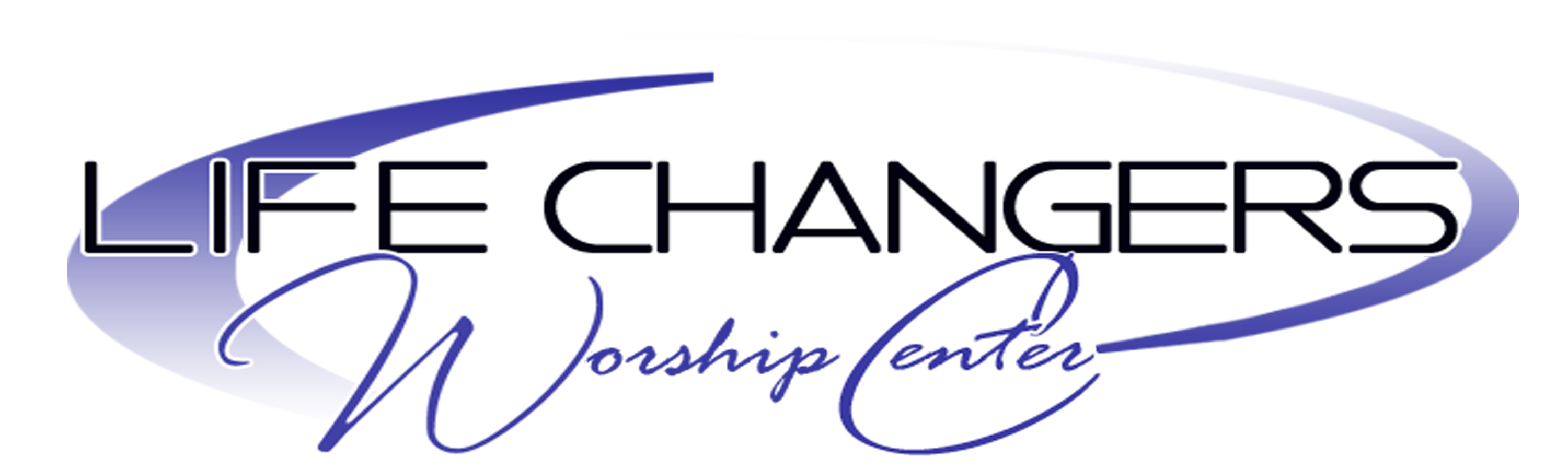 Life Changers Worship Center